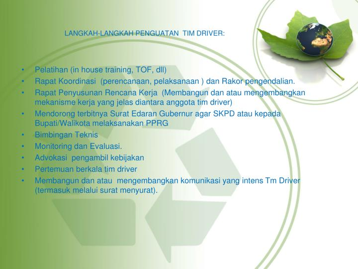LANGKAH-LANGKAH PENGUATAN  TIM DRIVER: