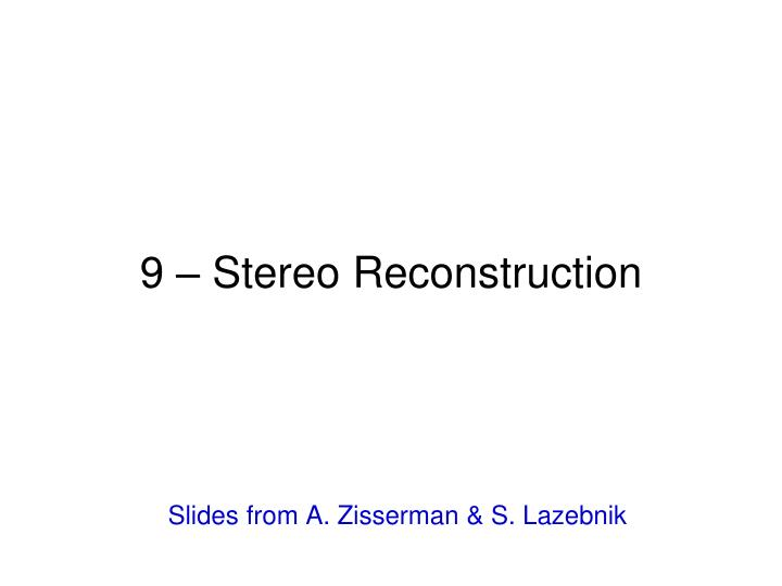 9 stereo reconstruction n.