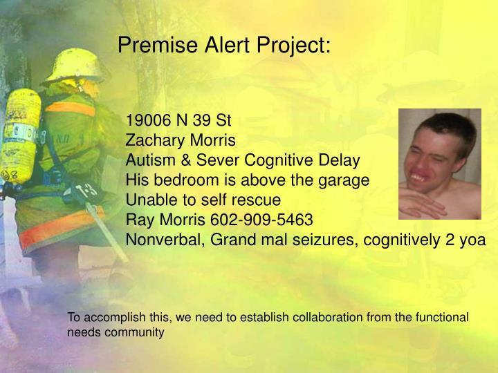 Premise Alert Project: