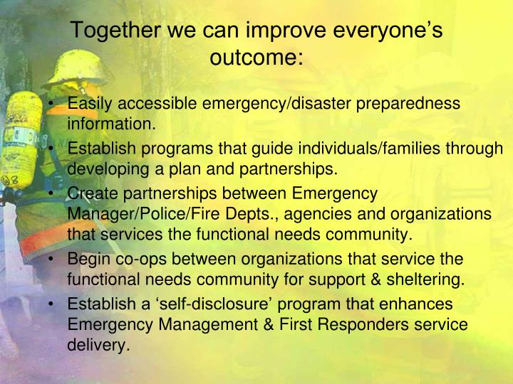 Together we can improve everyone's outcome: