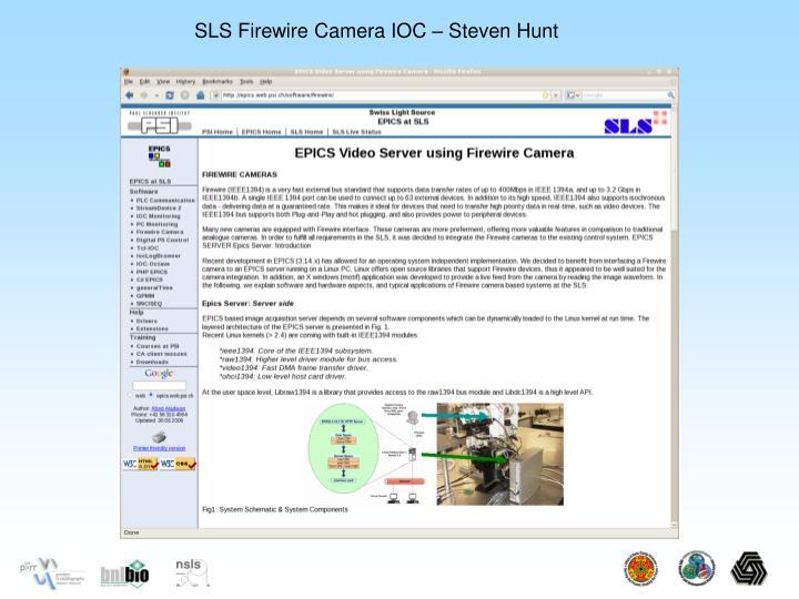 SLS Firewire Camera IOC – Steven Hunt