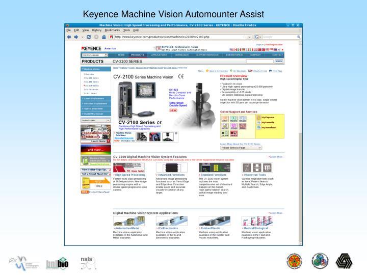 Keyence Machine Vision Automounter Assist