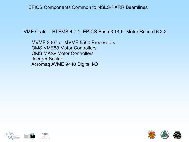 EPICS Components Common to NSLS/PXRR Beamlines
