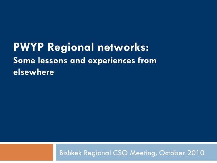 Pwyp regional networks some lessons and experiences from elsewhere