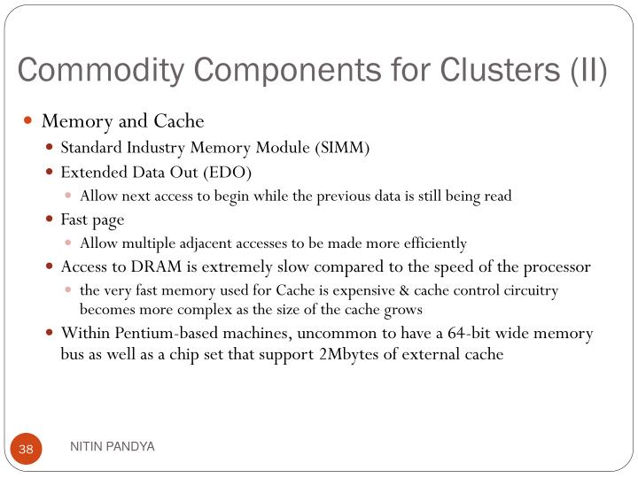 Commodity Components for Clusters (II)