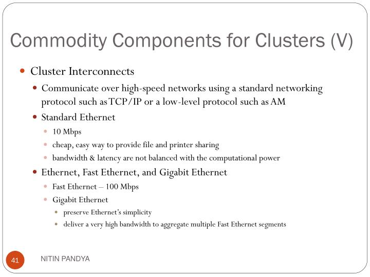 Commodity Components for Clusters (V)