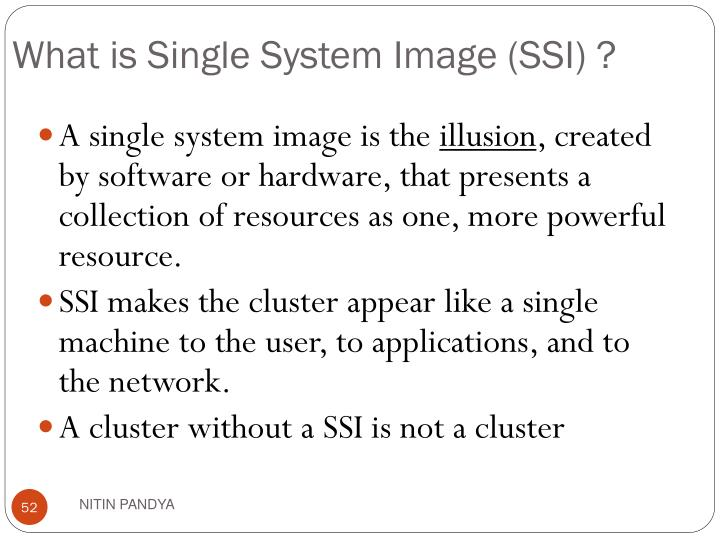 What is Single System Image (SSI) ?