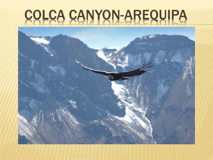 COLCA CANYON-AREQUIPA