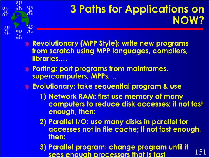 3 Paths for Applications on