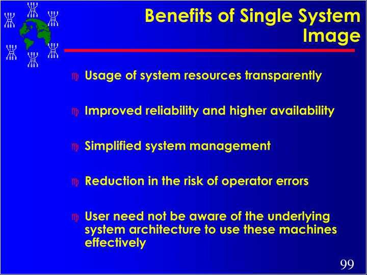 Benefits of Single System Image