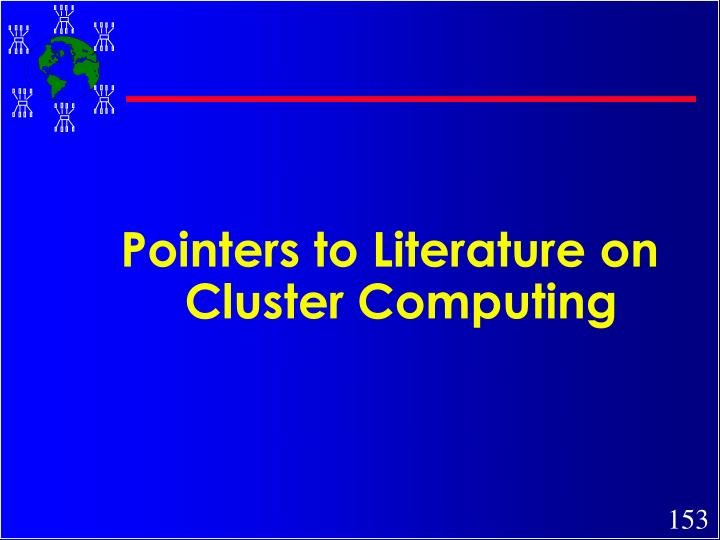 Pointers to Literature on Cluster Computing