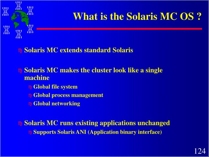 What is the Solaris MC OS ?