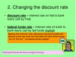 2 changing the discount rate