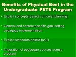 benefits of physical best in the undergraduate pete program