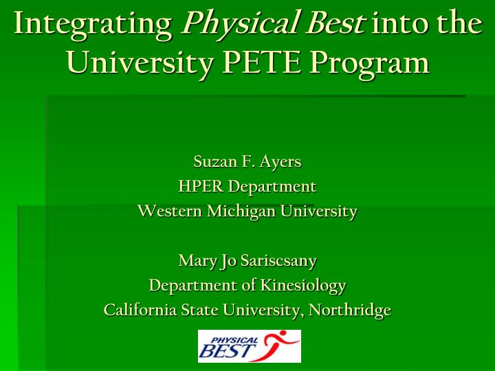 integrating physical best into the university pete program n.