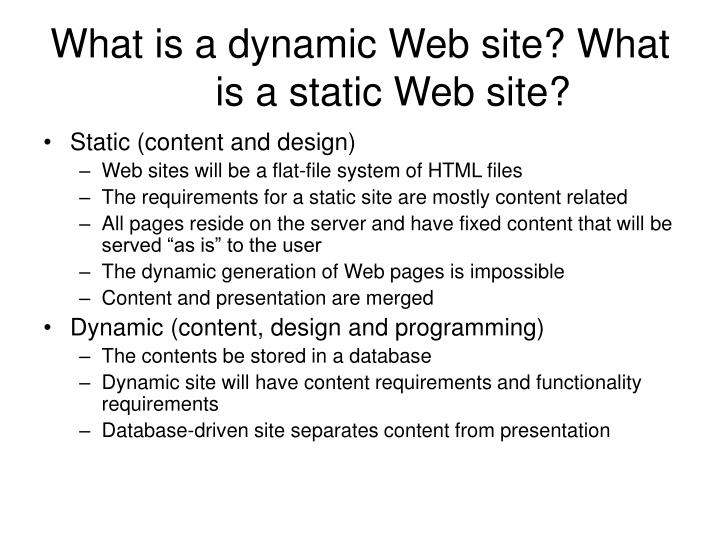 What is a dynamic web site what is a static web site
