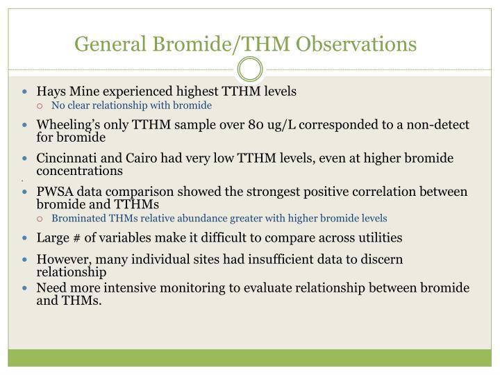 General Bromide/THM Observations