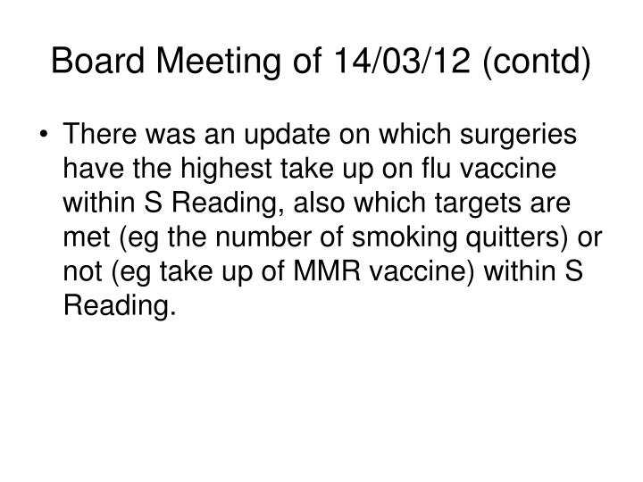 Board Meeting of 14/03/12 (contd)