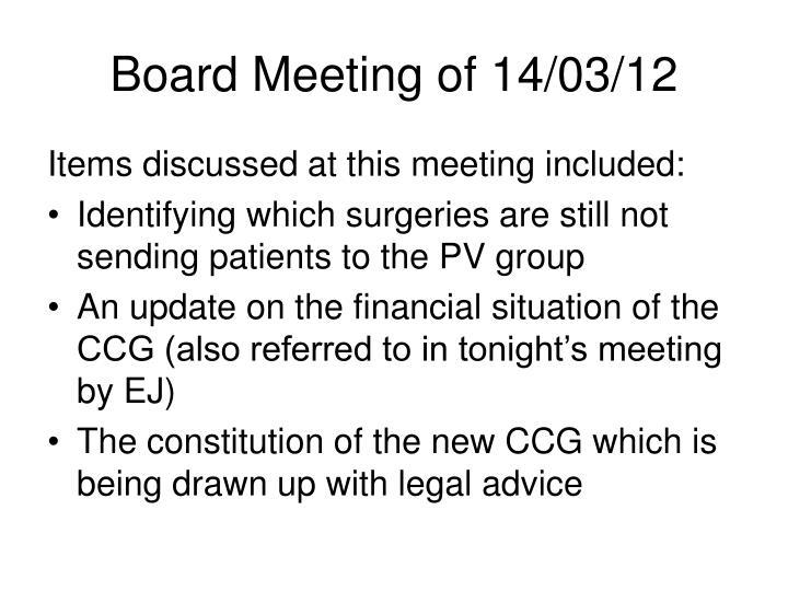 Board Meeting of 14/03/12