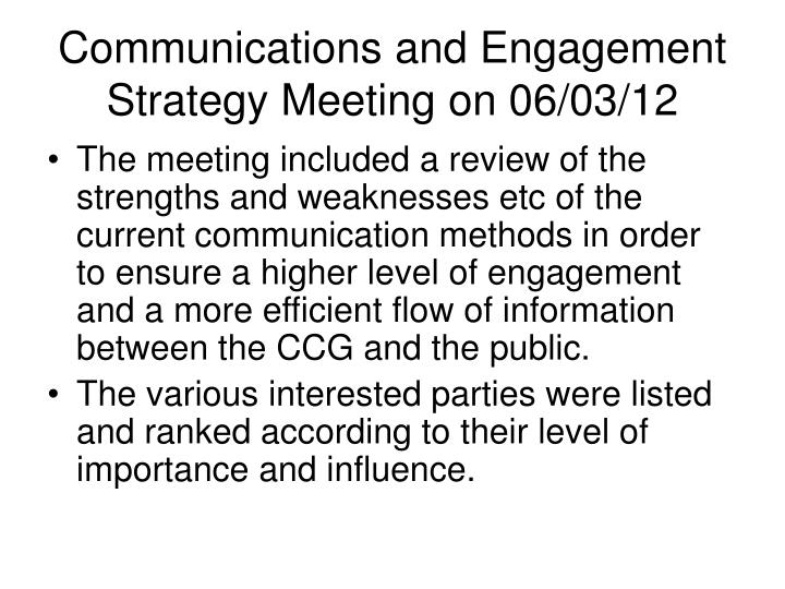 Communications and Engagement Strategy Meeting on 06/03/12
