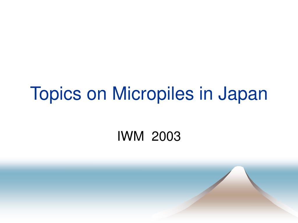 topics on micropiles in japan n