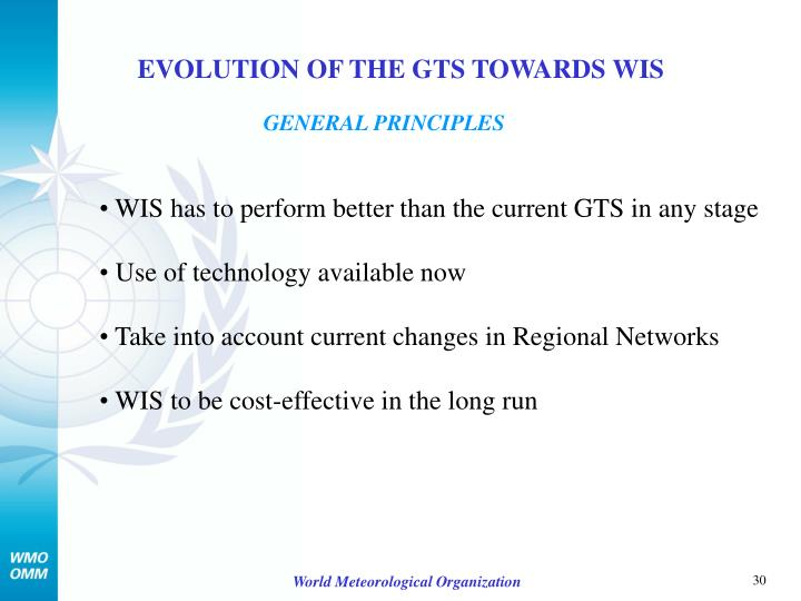 EVOLUTION OF THE GTS TOWARDS WIS