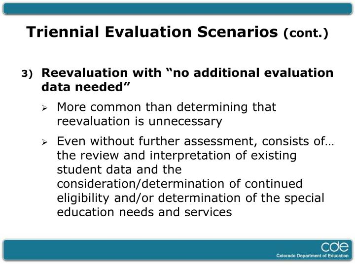 Triennial Evaluation Scenarios