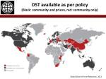 ost available as per policy black community and prison red community only