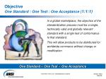 objective one standard one test one acceptance 1 1 1