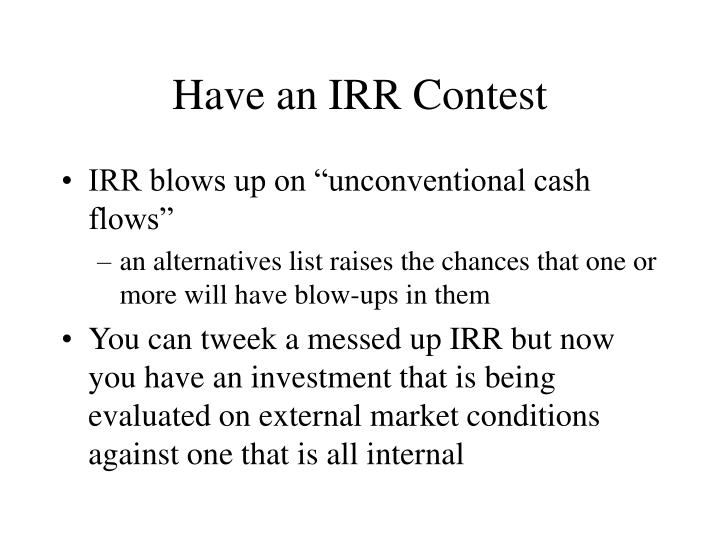 Have an IRR Contest