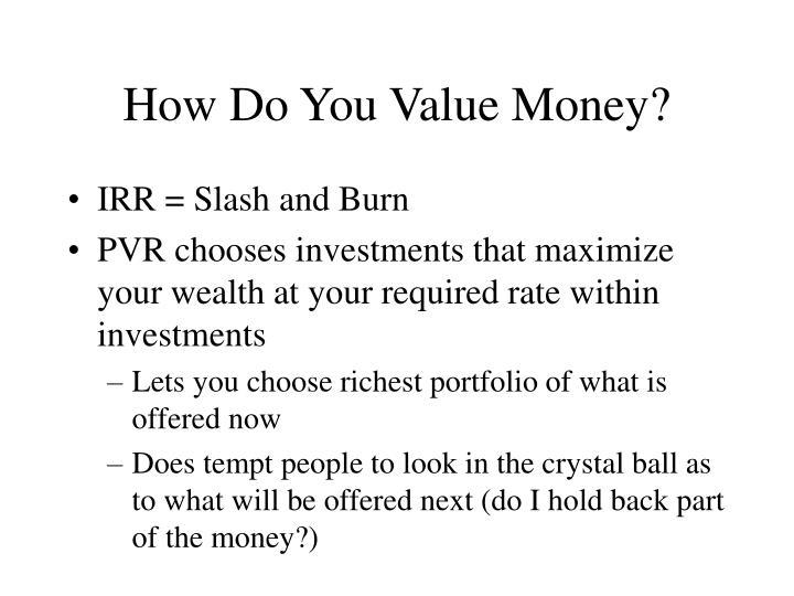 How Do You Value Money?