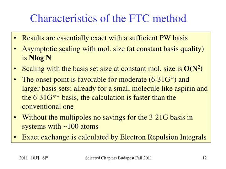 Characteristics of the FTC method