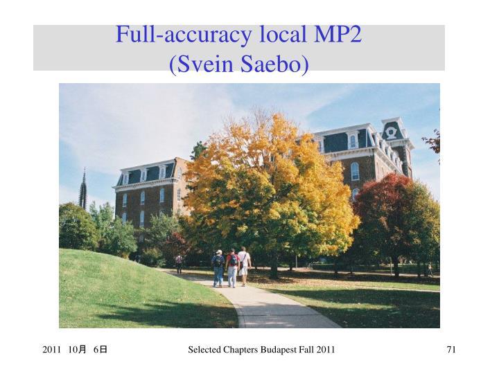 Full-accuracy local MP2