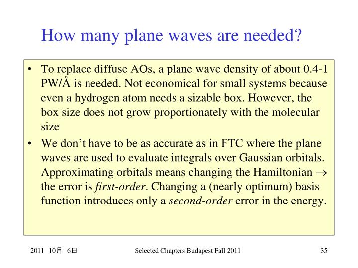 How many plane waves are needed?