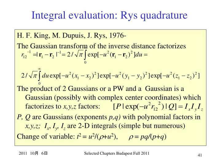 Integral evaluation: Rys quadrature