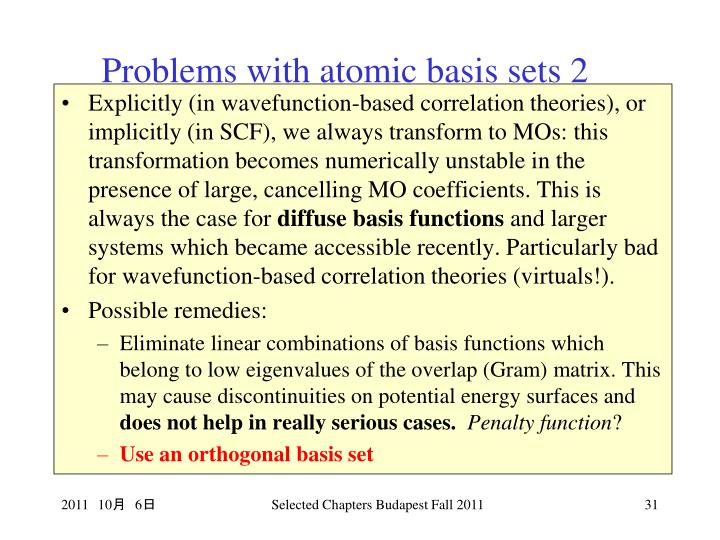 Problems with atomic basis sets 2