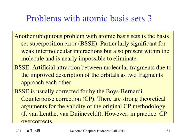 Problems with atomic basis sets 3