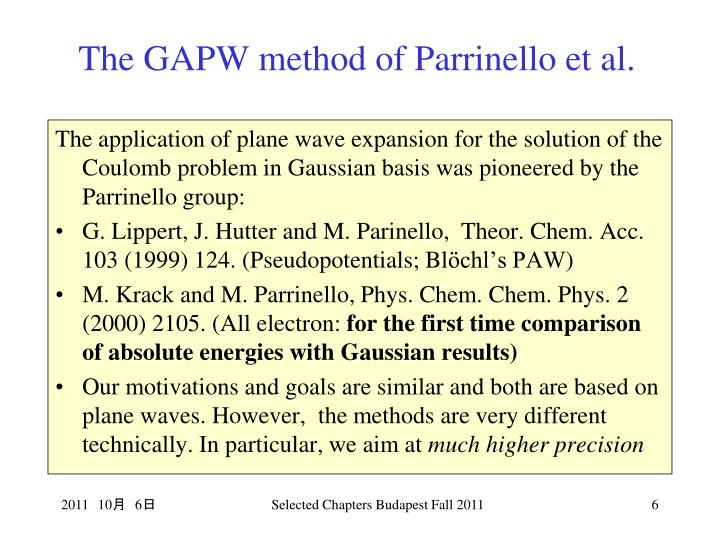 The GAPW method of Parrinello et al.