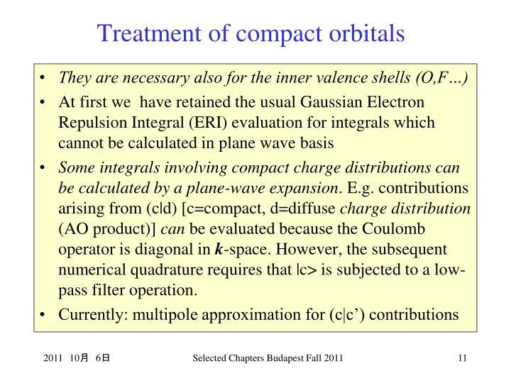 Treatment of compact orbitals