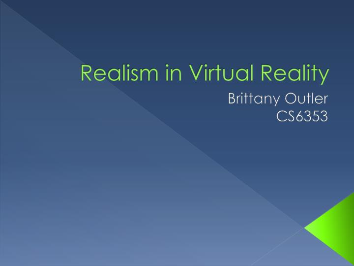 realism in virtual reality