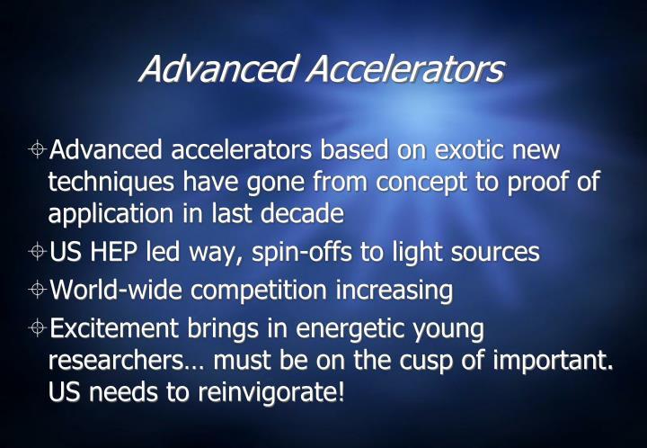 Advanced Accelerators