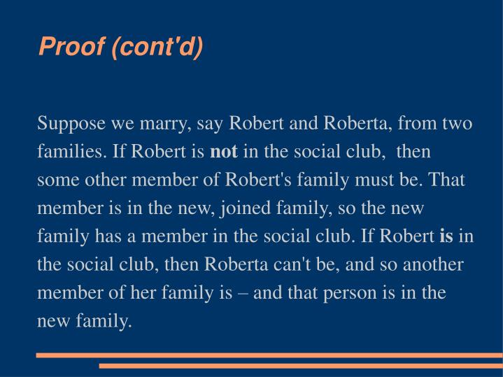 Suppose we marry, say Robert and Roberta, from two families. If Robert is
