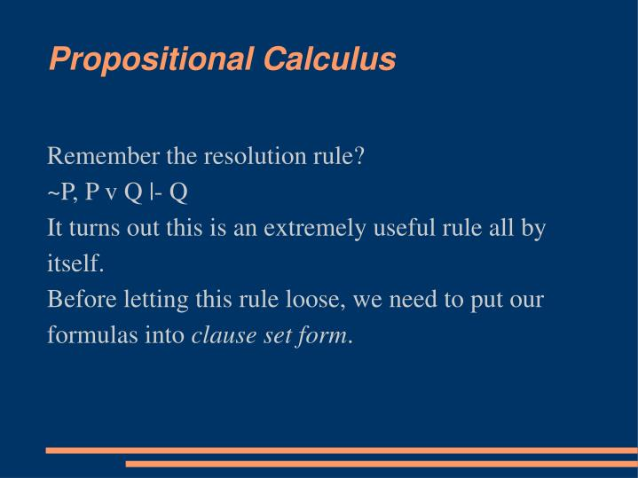 Remember the resolution rule?