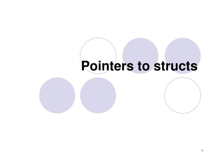 pointers to structs n.