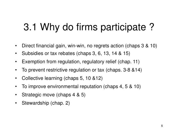 3.1 Why do firms participate ?