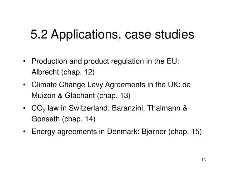 5.2 Applications, case studies