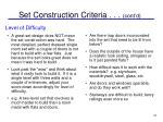 set construction criteria cont d
