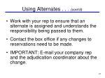 using alternates cont d