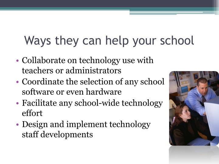 Ways they can help your school