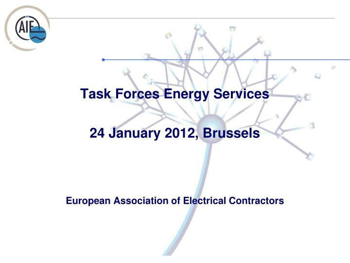 Task Forces Energy Services